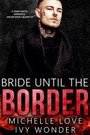 Bride until the Border Book
