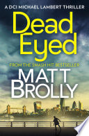 Dead Eyed  DCI Michael Lambert crime series  Book 1