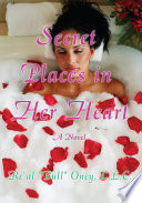 Secret Places In Her Heart