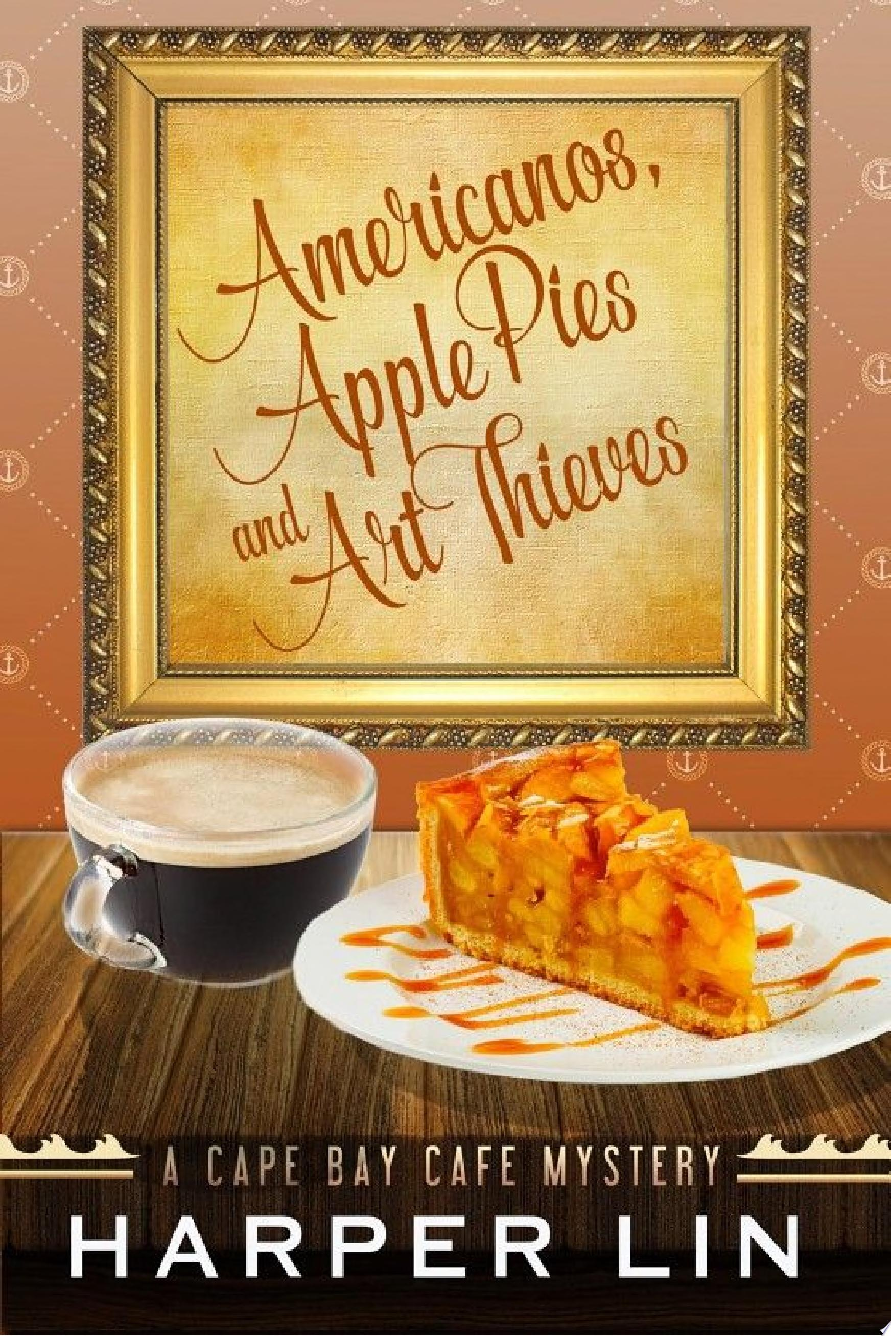 Americanos  Apple Pies  and Art Thieves