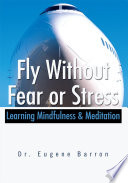 Fly Without Fear Or Stress Book PDF