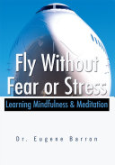 Fly Without Fear or Stress