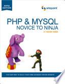 PHP & MySQL  : Novice to Ninja