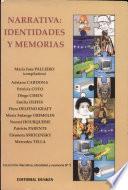 Narrativa  : identidades y memorias