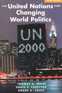 The United Nations And Changing World Politics  Third Edition
