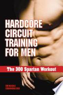 Hardcore Circuit Training for Men Book