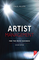 """Artist Management for the Music Business"" by Paul Allen"