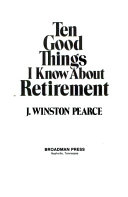Ten Good Things I Know about Retirement