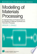 Modelling Of Materials Processing Book PDF