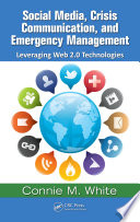 Social Media  Crisis Communication  and Emergency Management