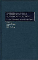 Southern Cities, Southern Schools