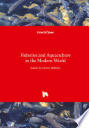 Fisheries And Aquaculture In The Modern World Book PDF