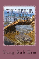 Why Christians Need to Read the Tao Te Ching