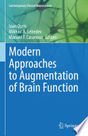 Modern Approaches to Augmentation of Brain Function