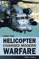 How the Helicopter Changed Modern Warfare Pdf/ePub eBook