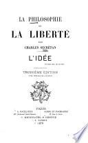 La Philosophie de la Liberté : L'Idée, un pour tous, un en tous