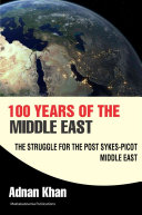 100 Years of the Middle East