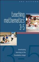 Teaching Mathematics 3 5