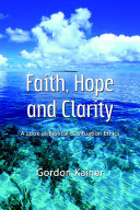Faith  Hope and Clarity  A look at Biblical and Situation Ethics