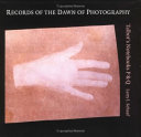 Records of the Dawn of Photography