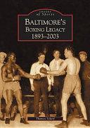 Baltimore's Boxing Legacy