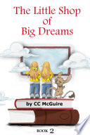 The Little Shop of Big Dreams   Book 2