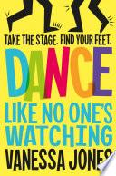 Dance Like No One s Watching