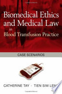 Biomedical Ethics And Medical Law In Blood Transfusion Practice