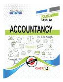 Accountancy Class XII by Dr  S  K  Singh  Dr  Sanjay Kumar Singh  Shailesh Chauhan