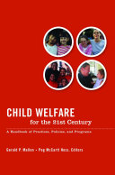 Child Welfare for the Twenty first Century