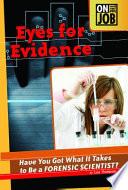 Eyes for Evidence