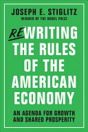 Cover of Rewriting the Rules of the American Economy