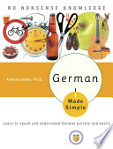 German Made Simple  : Learn to speak and understand German quickly and easily
