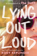 Pdf Lying Out Loud: A Companion to The DUFF Telecharger