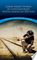 Great short stories by contemporary Native American writers, Bob Blaisdell (Editor)