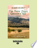 The View From Connor S Hill A Memoir Large Print 16pt