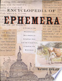 The Encyclopedia Of Ephemera