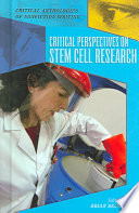Critical Perspectives on Stem Cell Research