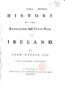 The History of the Rebellion and Civil-war in Ireland