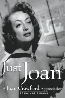 Just Joan: A Joan Crawford Appreciation
