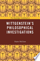 The Routledge Guidebook To Wittgenstein S Philosophical Investigations Book PDF