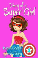 Diary of a Super Girl