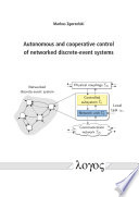 Autonomous and cooperative control of networked discrete event systems