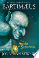 The Amulet of Samarkand: A Bartimaeus Novel