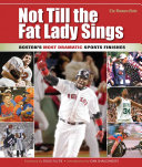 Not Till the Fat Lady Sings
