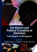 The History and Political Transition of Zimbabwe