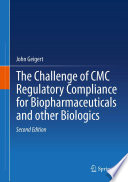 The Challenge of CMC Regulatory Compliance for Biopharmaceuticals Book