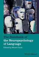 The Handbook Of The Neuropsychology Of Language Book PDF
