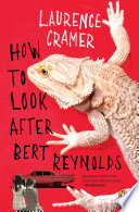 How To Look After Bert Reynolds