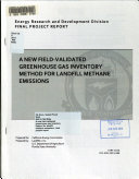 A New Field validated Greenhouse Gas Inventory Method for Landfill Methane Emissions